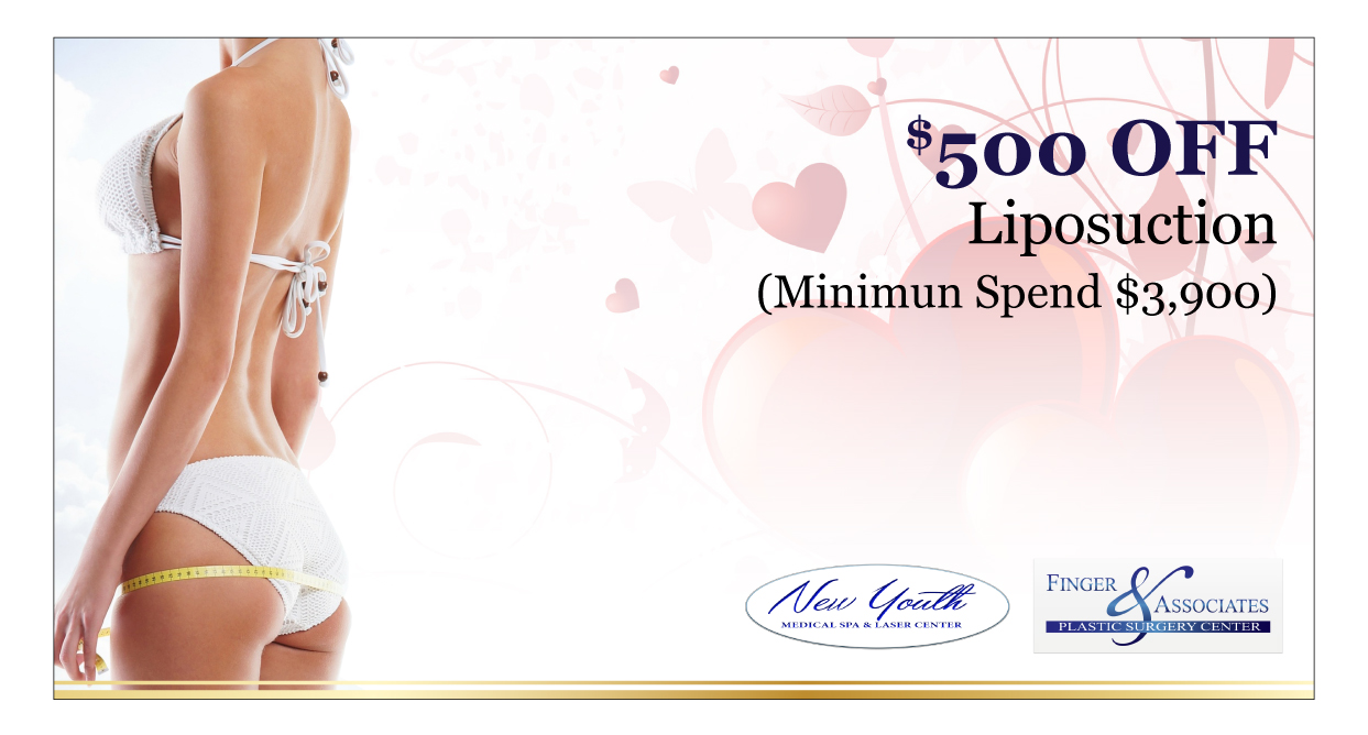 Finger and Associates and New Youth Medical Spa Specials $500 OFF Liposuction