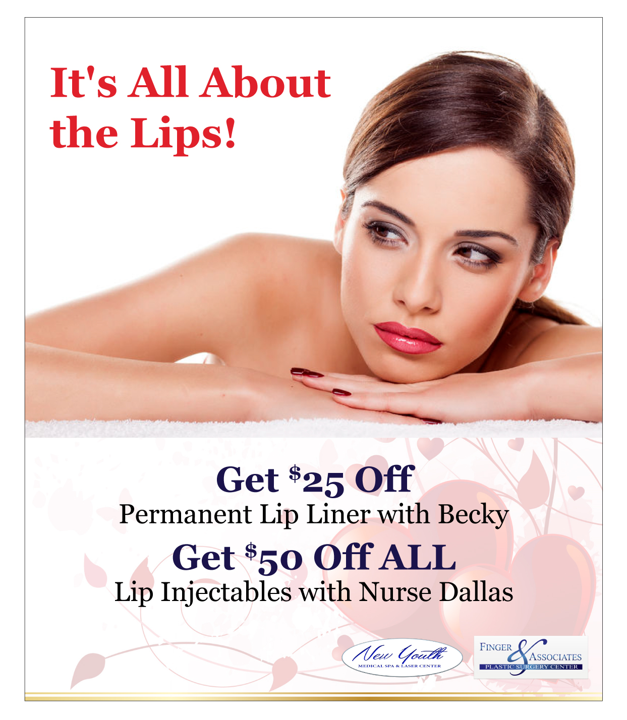 Finger and Associates and New Youth Medical Spa Specials on Permanent Lip Liner and Lip Injectables