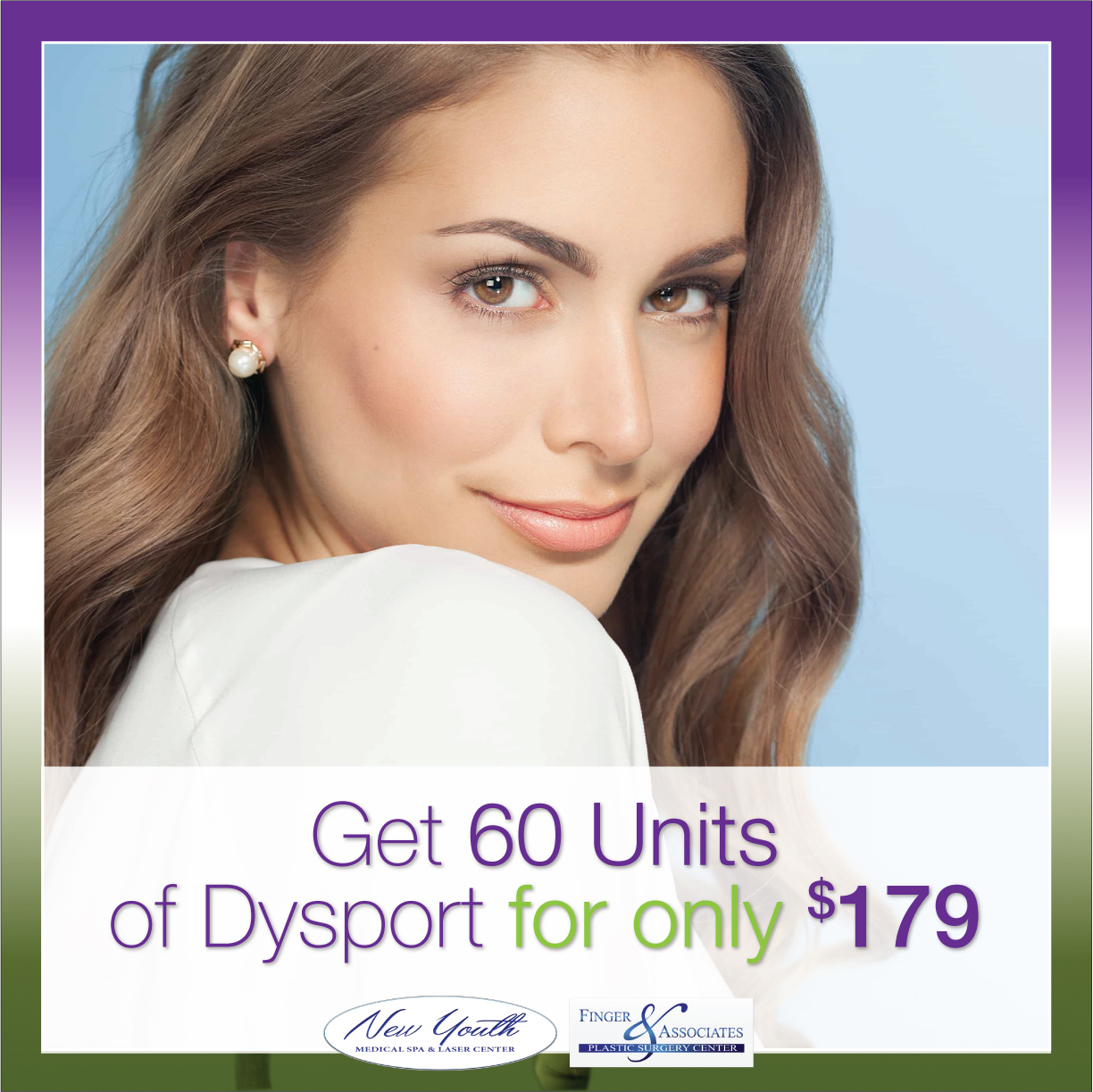 MONTHLY SPECIALS FOR JUNE AND JULY 2019 INCLUDE DYSPORT DISCOUNTS EXPIRES JULY 31ST, 2019