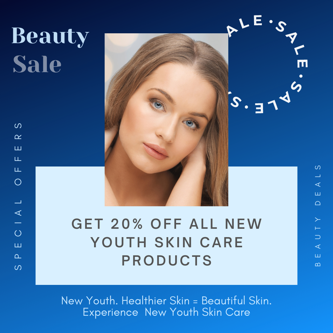 New Youth Skin Care New Youth Medial Spa New Year Beauty Offers