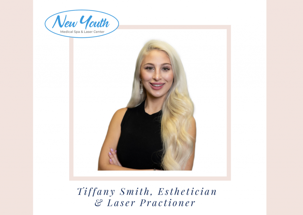 Tiffany Smith Esthetician at New Youth Medical Spa